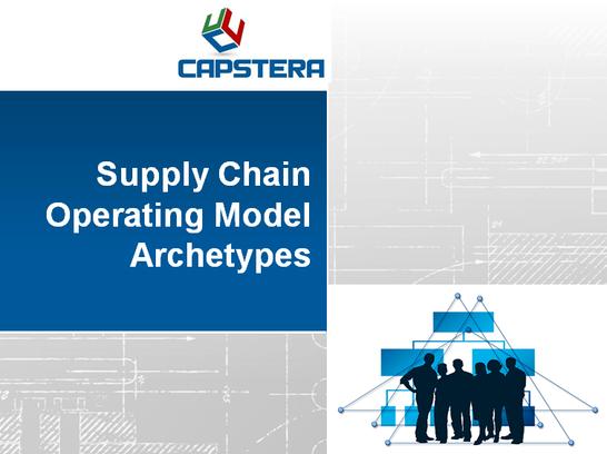 Supply Chain Operating Model Archetypes